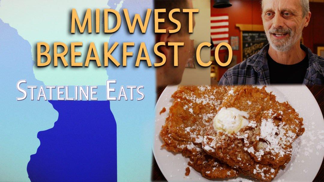 Stateline Eats – Ep. 1 – Midwest Breakfast Co