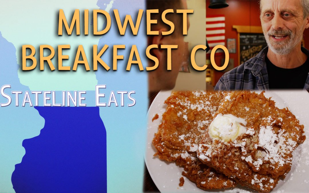 Stateline Eats – Ep. 1 – Midwest Breakfast Co