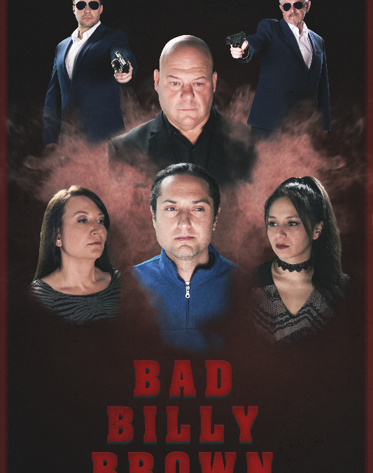 Bad Billy Brown Movie Poster Photography and Design